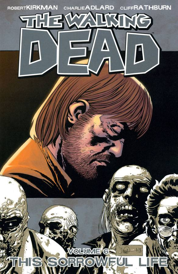 The Walking Dead vol 06